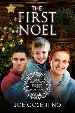 The First Noel (Bobby and Paolo's Holiday Stories #3)