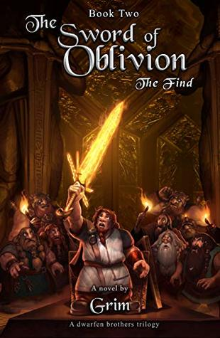 The Sword Of Oblivion: The Find