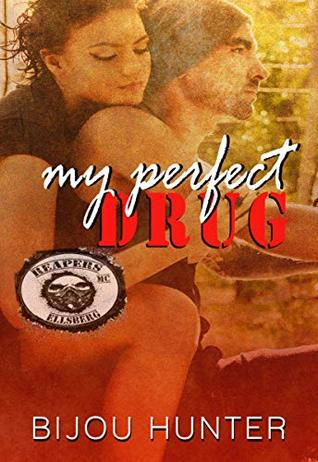 My Perfect Drug (Reapers MC: Ellsberg Chapter, #2)