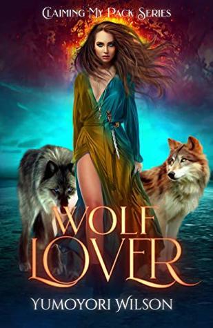 Wolf Lover by Yumoyori Wilson