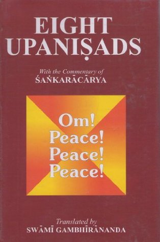 Eight Upanisads with the commentary of Sankaracarya (Two Vols.)