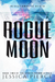 Rogue Moon (Cyber Crown, #2)