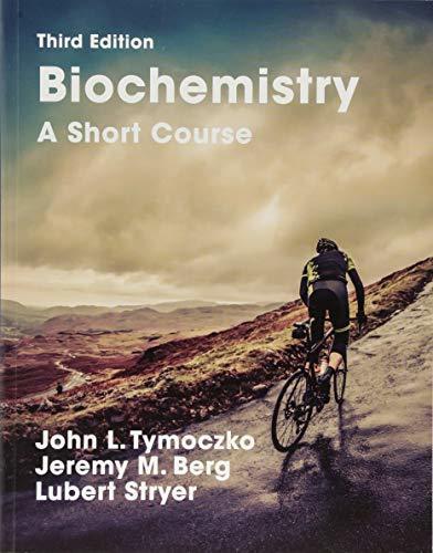 Biochemistry: A Short Course: Third Edition