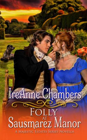 Folly at Sausmarez Manor (A Majestic Estates Series Novella)