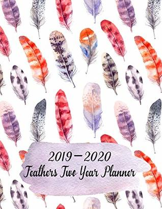 "2019-2020 Feathers Two Year Planner: 8.5""x11"" - Large Size - 12 Months Calendar Planner - Daily / Monthly Planning Calendar - Increase Productivity & Time with Holidays and Bible Verses"
