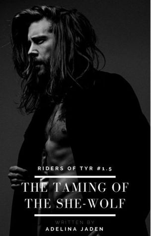 The Taming of the She-Wolf (Riders of Tyr #1.5- MC Romance)