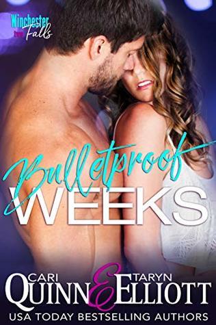 Bulletproof-Weeks-Rockstar-Romantic-Suspense-Winchester-Falls-Book-2-Cari-Quinn