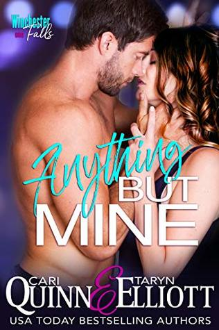 Anything-But-Mine-Rockstar-Romantic-Suspense-Winchester-Falls-Book-1-Cari-Quinn