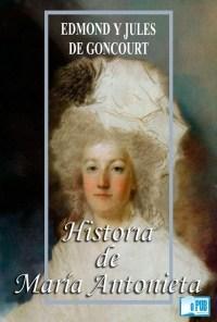 Historia de María Antonieta