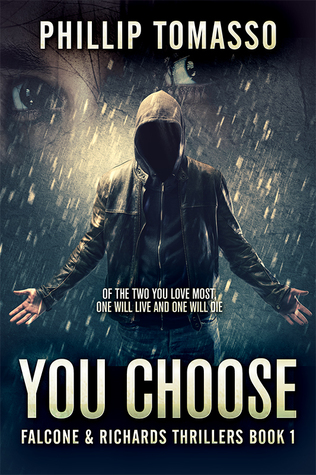 YOU CHOOSE (Falcone & Richards Thrillers Book 1)
