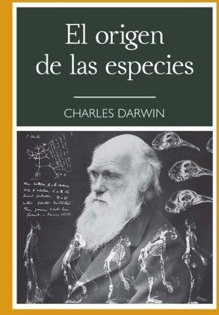 El origen de las especies : 150 Edicion Aniversario