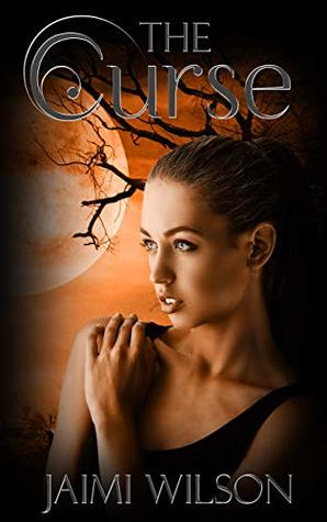 The Curse Saving The Supernaturals 2 By Jaimi Wilson