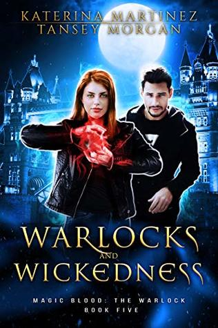Warlocks And Wickedness By Katerina Martinez