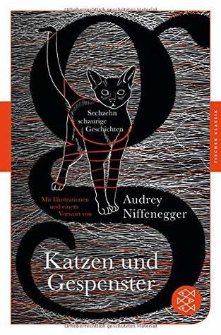 Katzen und Gespenster: Sechzehn schaurige Geschichten