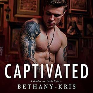 Captivated   Audible Audiobook – Unabridged Bethany-Kris (Author, Publisher), Daniel James Lewis (Narrator)