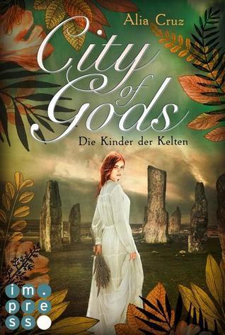City of Gods. Die Kinder der Kelten (Gods-Reihe #3)