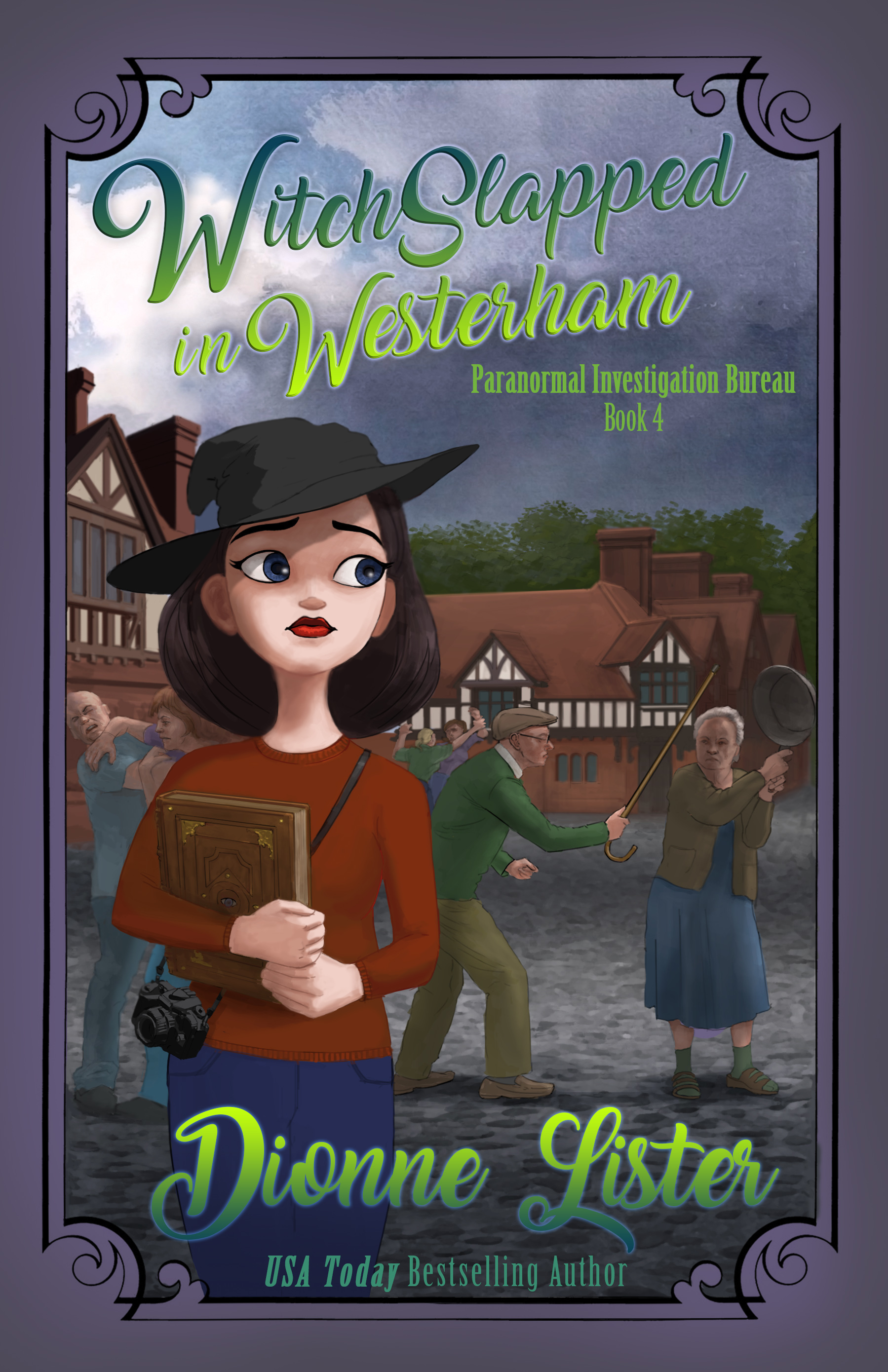 Witch Slapped in Westerham (Paranormal Investigation Bureau, #4)