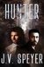 Hunter by J.V. Speyer