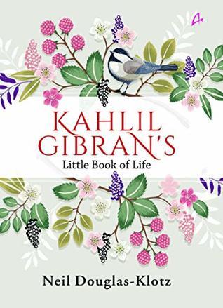 Khalil Gibran's Little Book of Life
