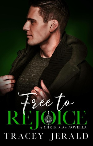 Free to Rejoice - A Christmas Novella