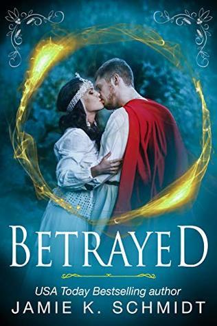Betrayed: a sexy sword & sorcery short story