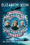 A Thousand Sisters by Elizabeth E. Wein