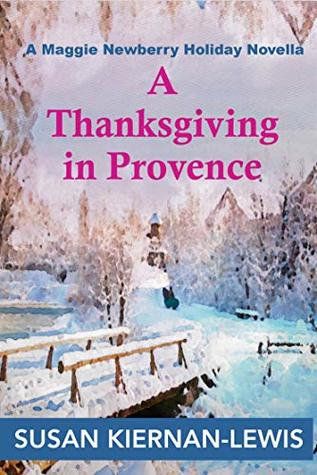 A Thanksgiving in Provence (Maggie Newberry Mysteries #9.6)