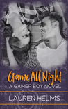 Game All Night (Gamer Boy, #3)