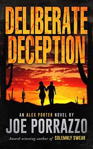 Deliberate Deception (The Alex Porter Trilogy, Book 2)