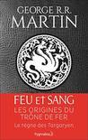 Feu et sang - Partie 1 by George R.R. Martin