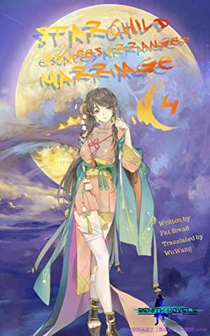 The Magnificent Sky Dance: Book 4 of Starchild Escapes Arranged Marriage