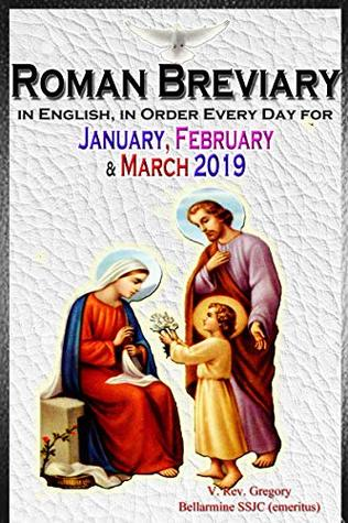 The Roman Breviary: in English, in Order, Every Day for January, February & March 2019