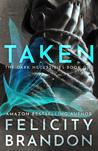 Taken (Book one in The Dark Necessities trilogy)