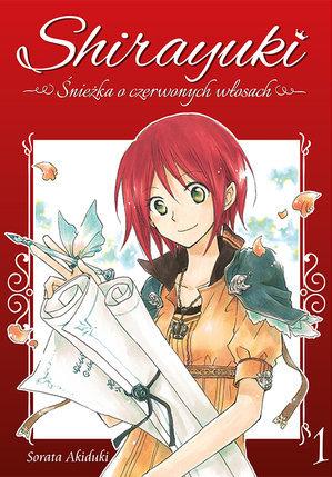 Shirayuki: Śnieżka o czerwonych włosach 1 (Snow White with the Red Hair, #1)