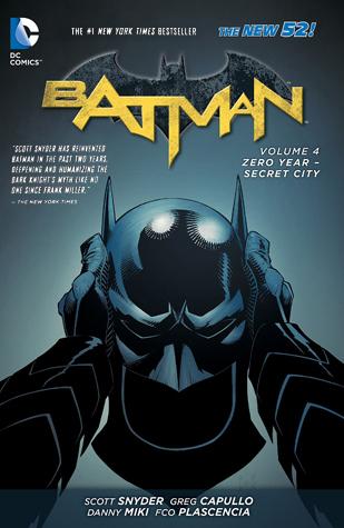 Batman, Volume 4: Zero Year – Secret City