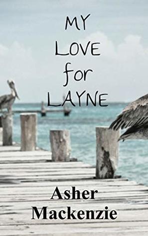 My Love for Layne