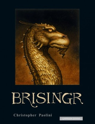 Brisingr, eller Eragon Skuggedreper og Safira Bjartskulars sju løfter (Arven, #3)