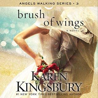 Brush of Wings (Angels Walking, #3)