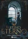 El Reino Eterno by Laura López Alfranca