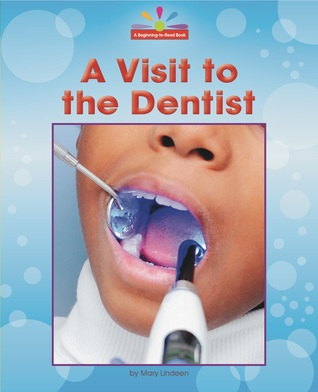 A Visit to the Dentist