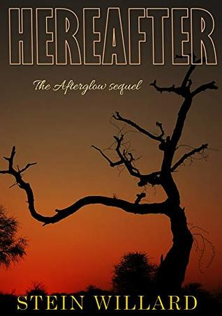 Hereafter: The Afterglow sequel