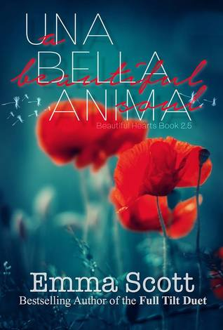 Una Bella Anima: A Beautiful Soul (Beautiful Hearts, #2.5)