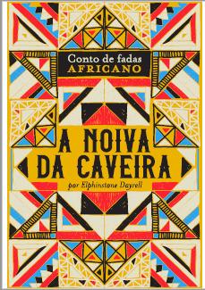 A Noiva da Caveira (Conto De Fadas Africano, #1)