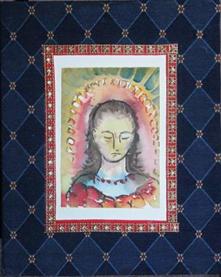 The Gospel of Mary Magdala as a Book of Hours: An Illustrated and Calligraphic Rendition of the Gospel of Mary
