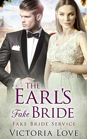 The Earl's Fake Bride (Fake Marriage Service)