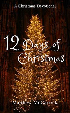 12 Days of Christmas: A Christmas Devotional