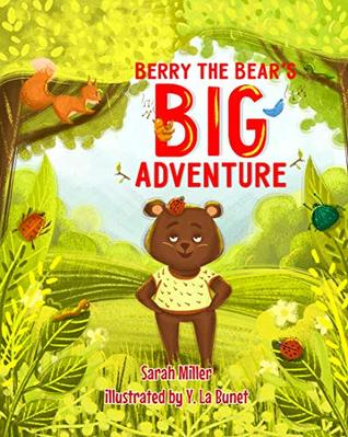 Berry the Bear's BIG Adventure: Rhyming Bedtime Story about Bear (Picture book for kids, ages 3-6)