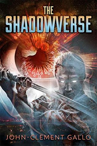The Shadowverse: A YA Sci-Fi Superhero Thriller