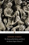 The History of the Decline and Fall of the Roman Empire Volume II