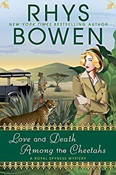 Love and Death Among the Cheetahs (Her Royal Spyness #13)